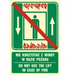 "Znak ""Nie korzystać z windy w razie pożaru / Do not use the lift in case of fire"""